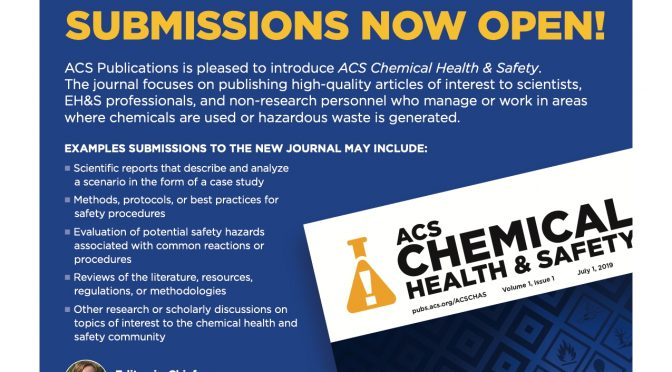 ACS Chemical Health & Safety Now accepting Submissions!