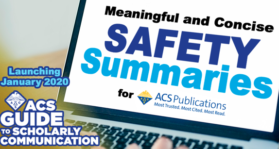 ACS Webinar: Meaningful and Concise Safety Summaries for ACS Publications