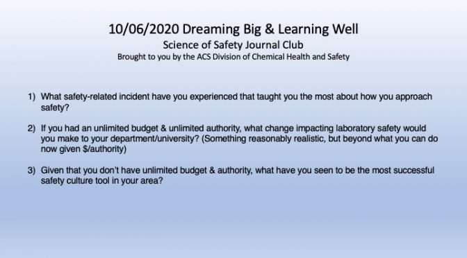 Dreaming Big & Learning Well: Safety Journal Club Discussion, OCT 6, 2020